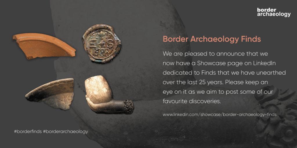 border archaeology finds showcase on LinkedIn